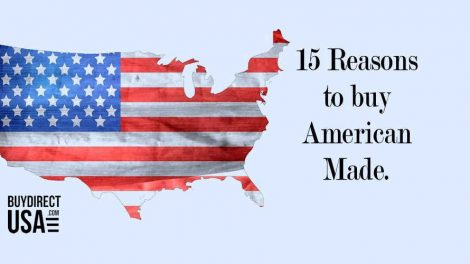 15 Reasons to Buy American Made Products