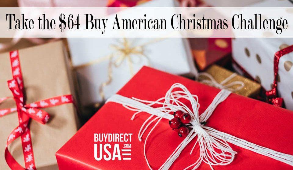 $64 Dollar Buy American Christmas Challenge