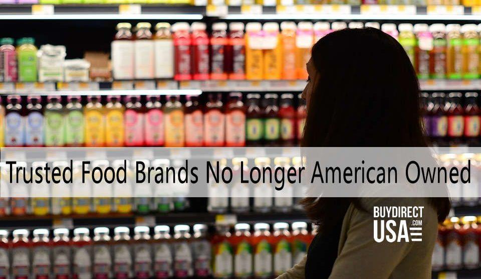 Food Brands No Longer American Owned