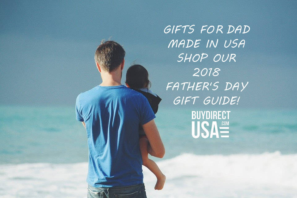 Fathers Day Gifts Made in USA